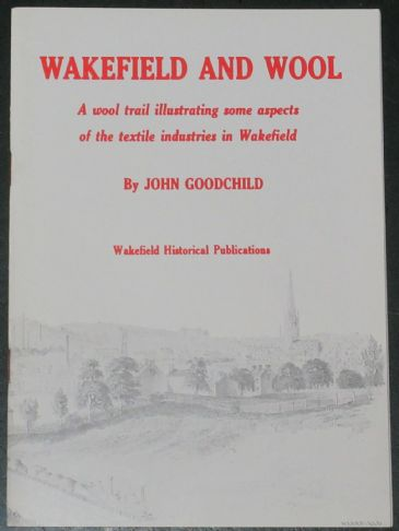 Wakefield and Wool, by John Goodchild